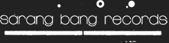 Sarang Bang Records - Independent Music Specialists